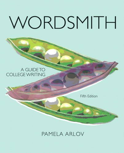 Wordsmith A Guide to College Writing 5th 2012 (Revised) 9780205251278 Front Cover