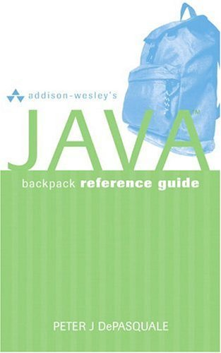 Addison-Wesley's Java Backpack Reference Guide   2005 edition cover