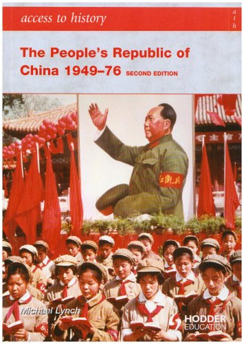 People's Republic of China, 1949-76  2nd 2007 9780340929278 Front Cover