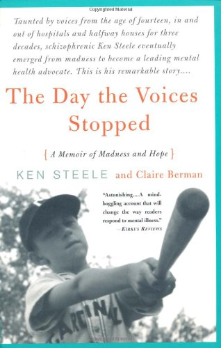 Day the Voices Stopped A Memoir of Madness and Hope  2002 edition cover