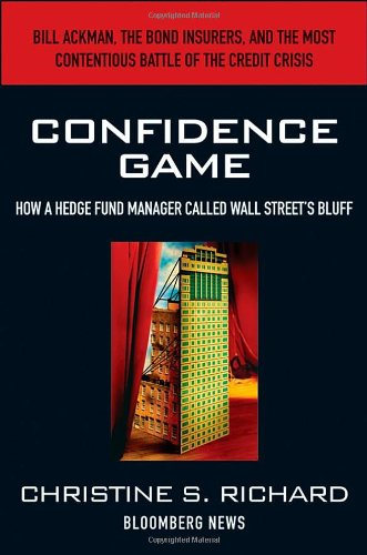 Confidence Game How a Hedge Fund Manager Called Wall Street's Bluff  2010 edition cover