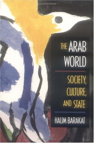 Arab World Society, Culture, and State  1993 edition cover