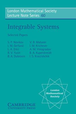 Integrable Systems Selected Papers  1981 9780521285278 Front Cover