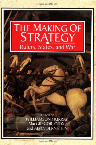 Making of Strategy Rulers, States, and War  1996 edition cover