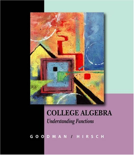 College Algebra Understanding Functions, a Graphing Approach  2004 9780534423278 Front Cover