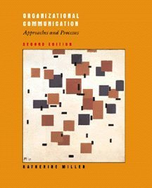 Organizational Communication Approaches and Processes 2nd 1999 edition cover