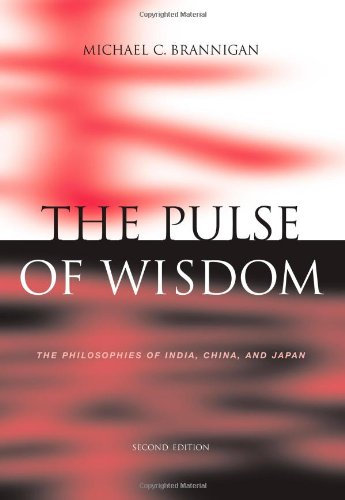 Pulse of Wisdom The Philosophies of India, China, and Japan 2nd 2000 (Revised) 9780534551278 Front Cover