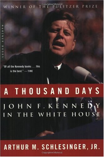 Thousand Days John F. Kennedy in the White House  2001 edition cover