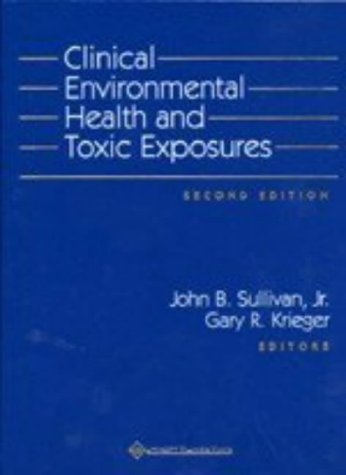 Clinical Environmental Health and Toxic Exposures  2nd 2001 (Revised) 9780683080278 Front Cover