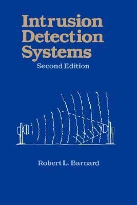 Intrusion Detection Systems  2nd 1988 (Revised) 9780750694278 Front Cover