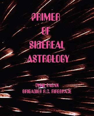 Primer of Sidereal Astrology  1971 9780866904278 Front Cover