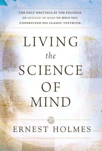 Living the Science of Mind N/A 9780875166278 Front Cover