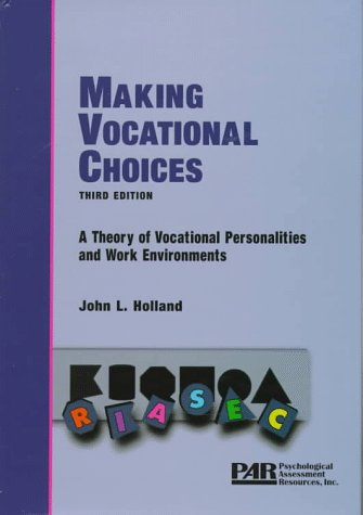 Making Vocational Choices : A Theory of Vocational Personalities and Work Environments 3rd 1997 (Revised) edition cover