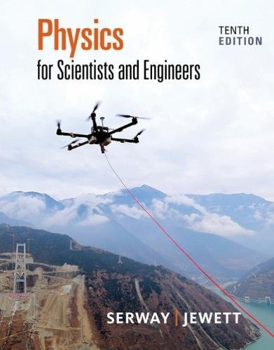 Physics for Scientists and Engineers  10th 2019 (Revised) 9781337553278 Front Cover