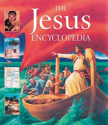 Jesus Encyclopedia   2005 9781400305278 Front Cover
