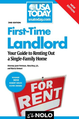 First-Time Landlord Your Guide to Renting Out a Single-Family Home 2nd 2011 (Revised) edition cover