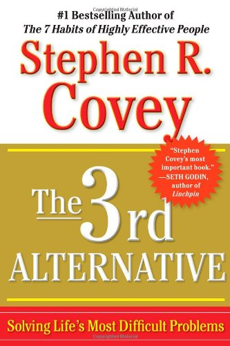 3rd Alternative Solving Life's Most Difficult Problems N/A 9781451626278 Front Cover