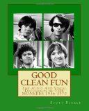 Good Clean Fun: the Audio and Visual Documents of the MONKEES 1956-1970  N/A 9781492753278 Front Cover