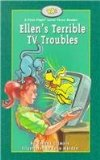Ellen's Terrible TV Troubles  N/A 9781550415278 Front Cover