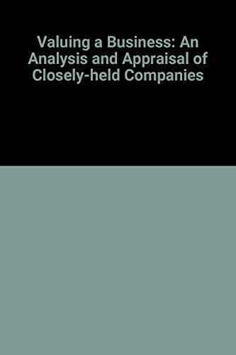 Valuing a Business : The Analysis and Appraisal of Closely Held Companies 1st edition cover