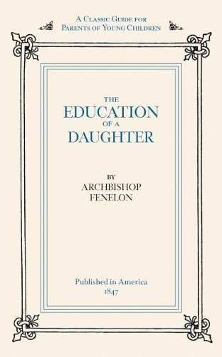 Education of a Daughter  Reprint 9781557094278 Front Cover