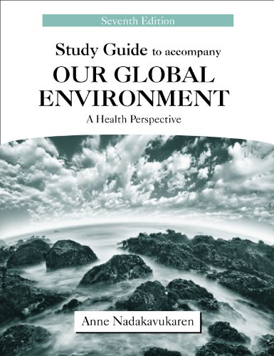 Study Guide to Accompany Our Global Environment A Health Perspective 7th 2011 edition cover