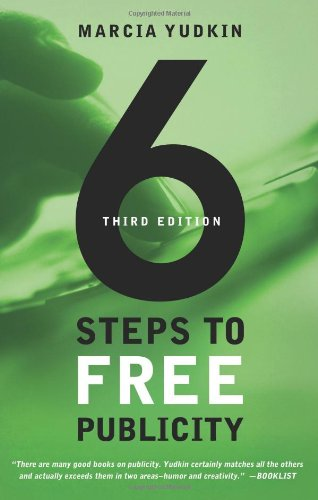 6 Steps to Free Publicity  3rd 2009 edition cover