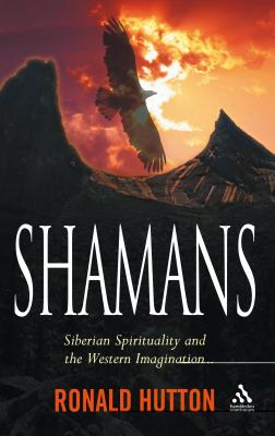 Shamans Siberian Spirituality and the Western Imagination  2007 edition cover