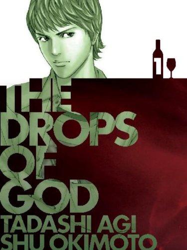 Drops of God Tadashi Agi Shu Okimoto  2011 9781935654278 Front Cover