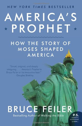 America's Prophet How the Story of Moses Shaped America N/A edition cover