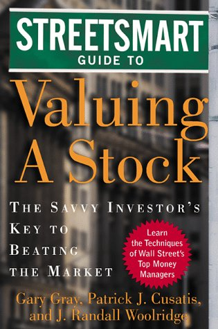 Streetsmart Guide to Valuing a Stock : The Savvy Investor's Key to Beating the Market  1999 9780071345279 Front Cover