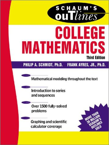 Schaum's Outline of Theory and Problems of College Mathematics  3rd 2003 (Revised) 9780071402279 Front Cover