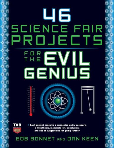 46 Science Fair Projects for the Evil Genius   2009 9780071600279 Front Cover