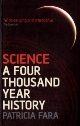 Science A Four Thousand Year History  2010 edition cover
