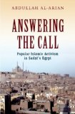 Answering the Call Popular Islamic Activism in Sadat's Egypt  2014 edition cover