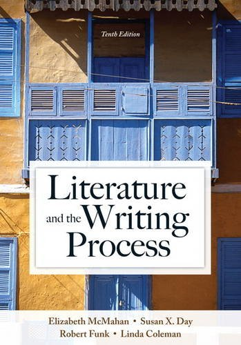 Literature and the Writing Process 10th 2014 9780205902279 Front Cover