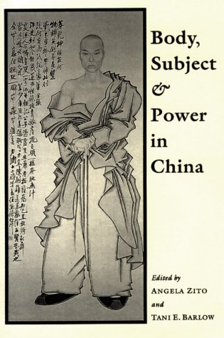 Body, Subject, and Power in China   1994 9780226987279 Front Cover