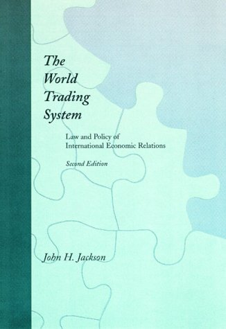 World Trading System Law and Policy of International Economic Relations 2nd 1997 edition cover