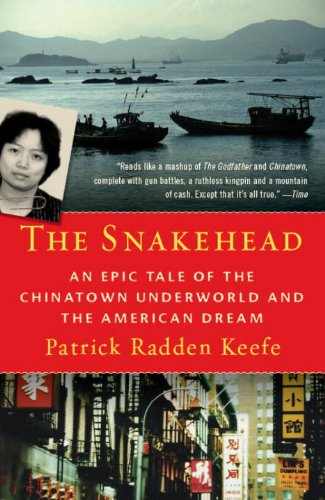 Snakehead An Epic Tale of the Chinatown Underworld and the American Dream N/A edition cover