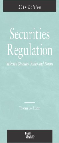 Securities Regulation, Selected Statutes, Rules and Forms, 2014:   2013 9780314282279 Front Cover