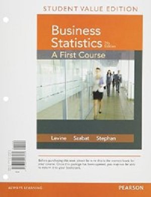 Business Statistics: A First Course, Value Edition  2015 edition cover
