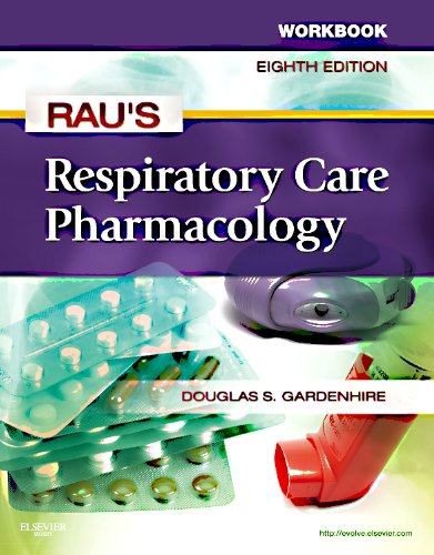 Workbook for Rau's Respiratory Care Pharmacology  8th 2011 edition cover