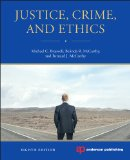 Justice, Crime, and Ethics  8th 2014 (Revised) edition cover