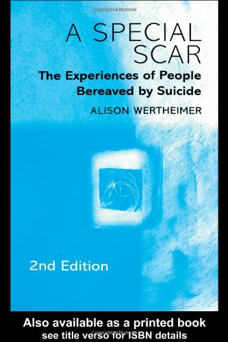 Special Scar The Experiences of People Bereaved by Suicide 2nd 2001 edition cover