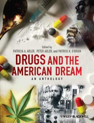 Drugs and the American Dream An Anthology  2012 edition cover