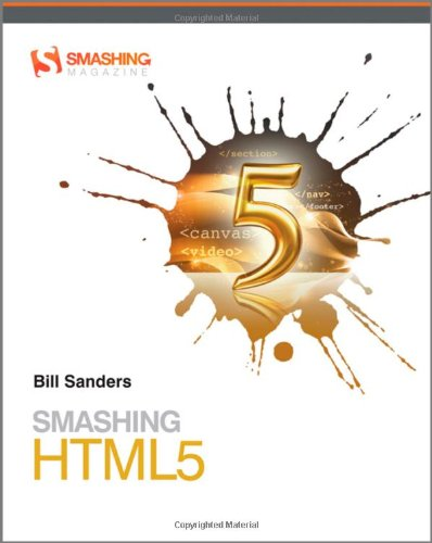Smashing HTML5   2010 9780470977279 Front Cover