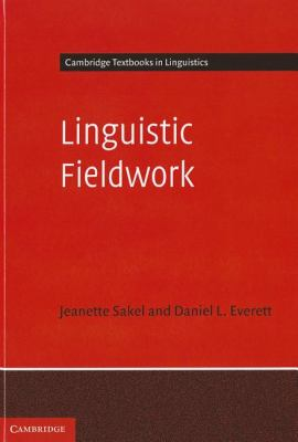 Linguistic Fieldwork A Student Guide  2011 9780521837279 Front Cover