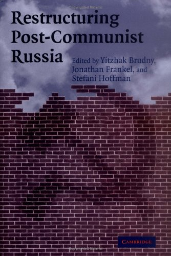 Restructuring Post-Communist Russia   2004 9780521840279 Front Cover