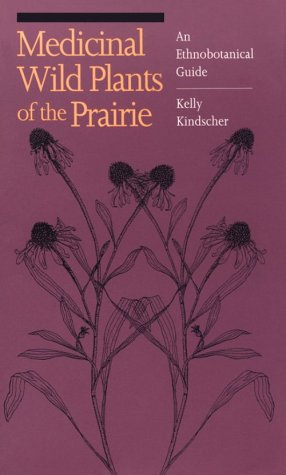 Medicinal Wild Plants of the Prairie An Ethnobotanical Guide N/A edition cover