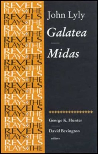 Galatea and Midas John Lyly  2007 9780719078279 Front Cover
